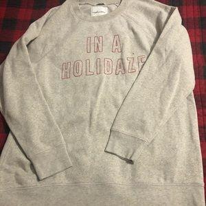 Jeggings In a Holidaze sweatshirt
